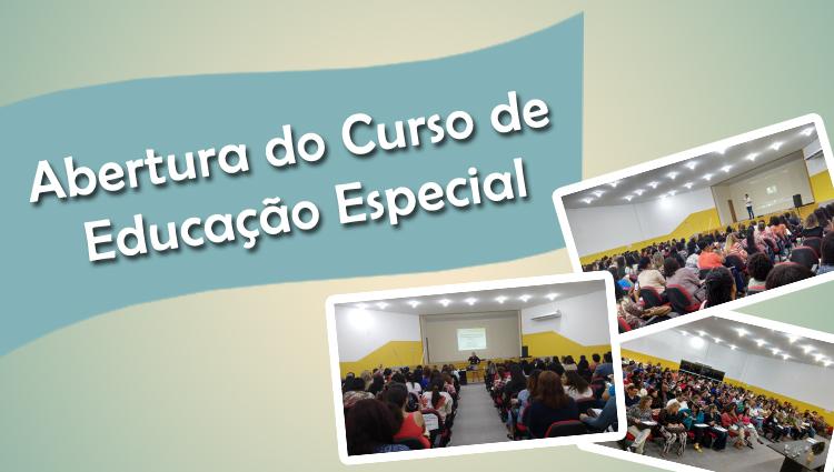 Abertura do Curso de Educação Especial
