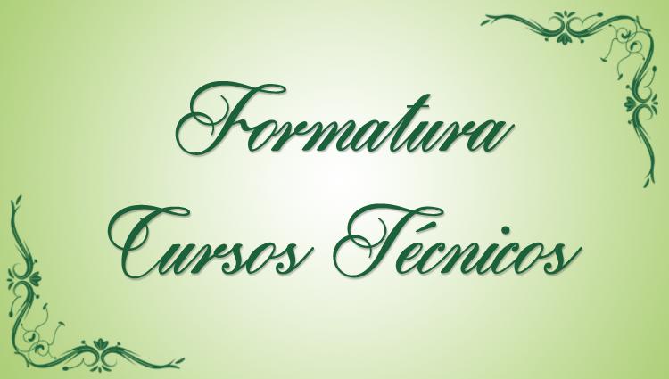 Formatura dos cursos técnicos do campus Cachoeiro