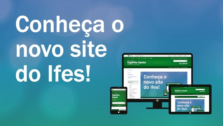 Ifes lança novo portal institucional