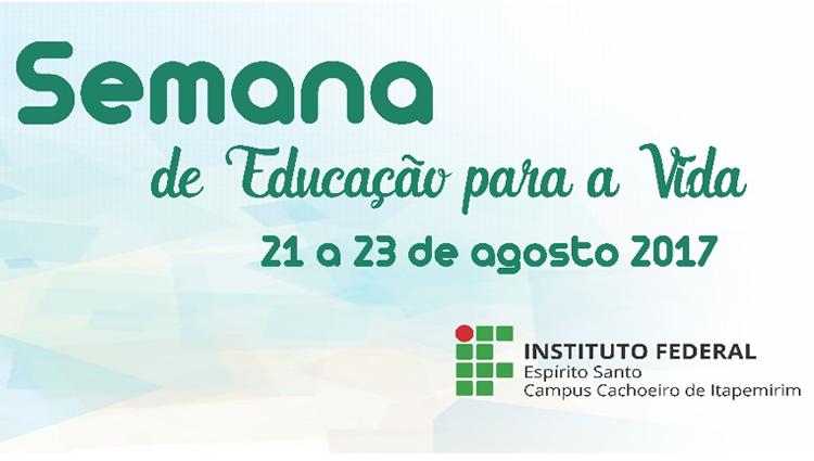 Semana de Educação para Vida 2017