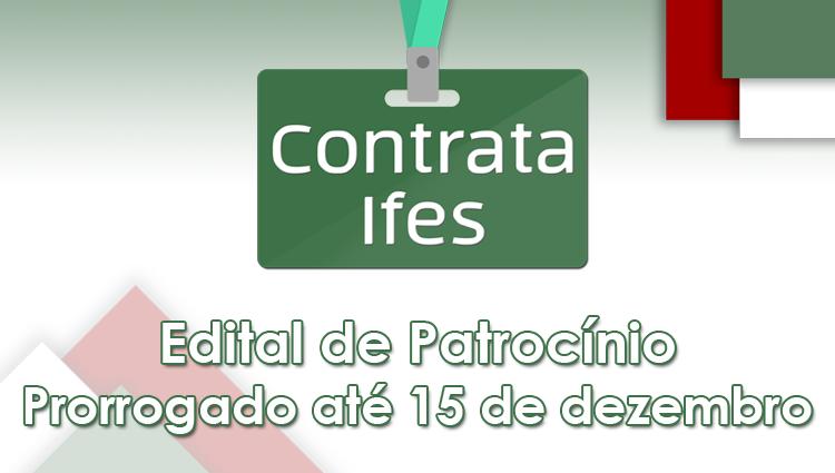 O Ifes - Campus Cachoeiro de Itapemirim lança o Edital de Patrocínio para o Contrata Ifes 2019.