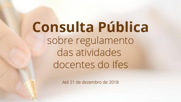 Consulta Pública sobre regulamento das atividades docentes do Ifes
