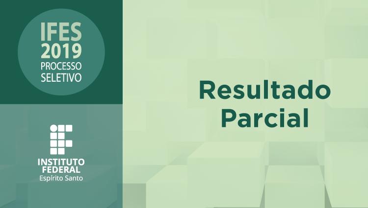 Ifes divulga resultado parcial do processo seletivo para ingresso no primeiro semestre de 2019
