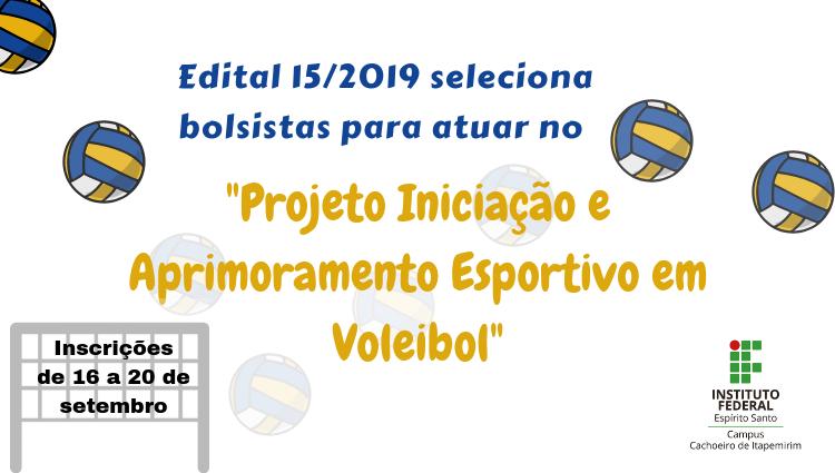 Campus Cachoeiro oferta uma bolsa para o Projeto Iniciação e Aprimoramento Esportivo em Voleibol