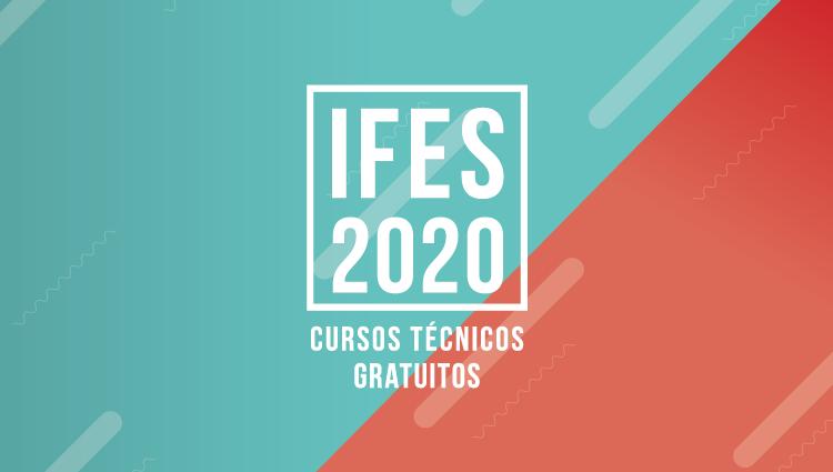 Ifes abre inscrições e publica o edital do processo seletivo para cursos técnicos