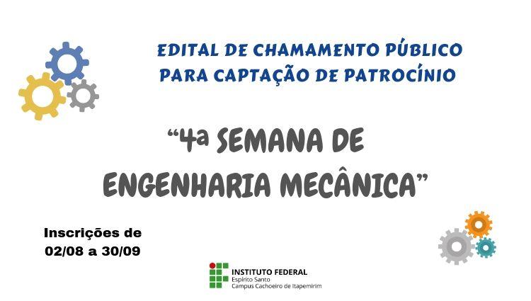 """Estão abertas as inscrições para captação de patrocínio para o evento """"4ª Semana de Engenharia Mecânica"""""""