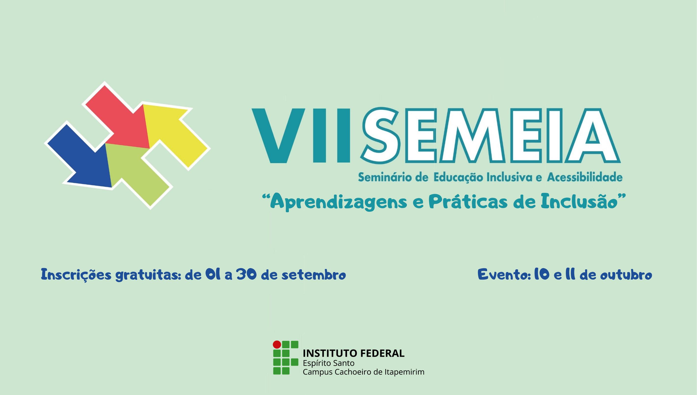 Campus Cachoeiro realiza a sétima edição do Seminário de Educação Inclusiva e Acessibilidade