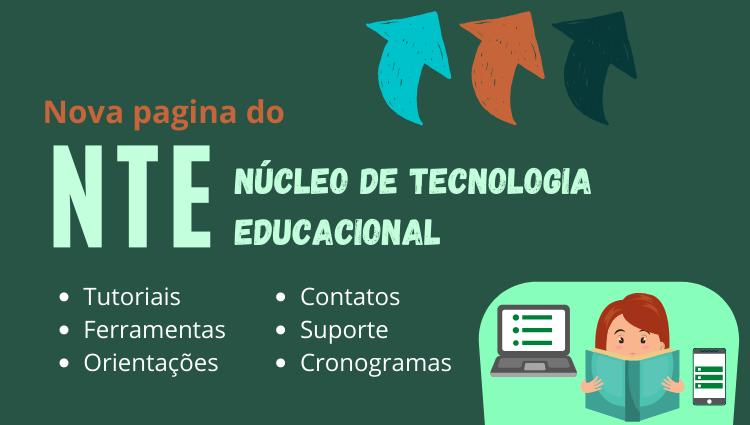 NTE - Núcleo de Tecnologia Educacional