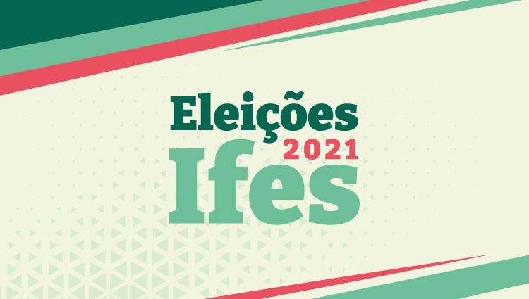 Eleição para Reitor do Ifes e Diretor-Geral do campus Cachoeiro